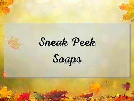 Sneak Peak Soaps: Nov 2020