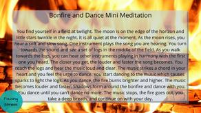 Bonfire and Dance: Meditation