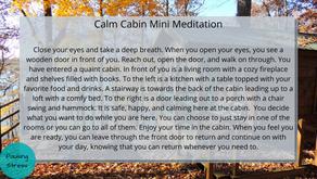Calm Cabin: Meditation