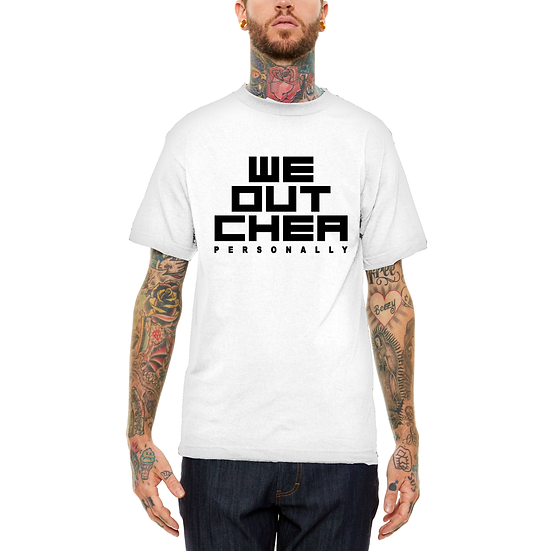 We Outchea Classic Tee wht&blk