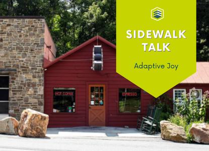 Sidewalk Talk: Adaptive Joy