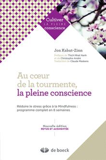 Une belle traduction francophone du livre de Jon Kabat-Zinn !