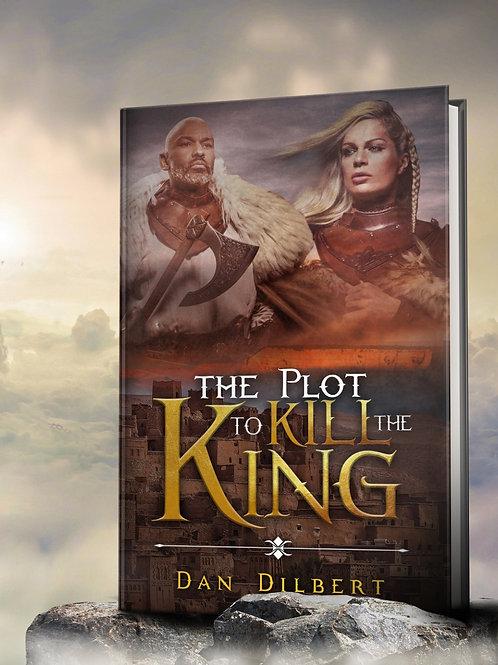 The Plot to kill the King