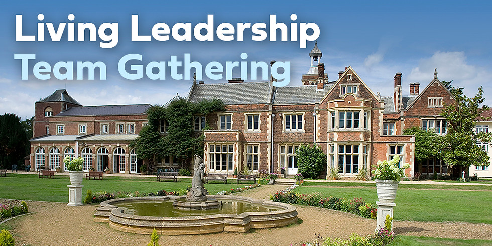 Living Leadership Team Gathering