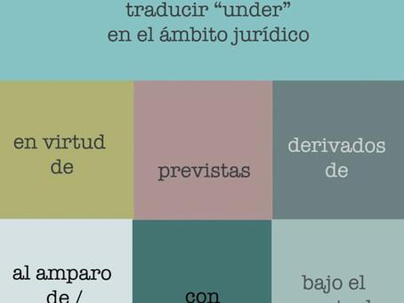 """Distintas formas de traducir """"under"""" en el ámbito jurídico"""