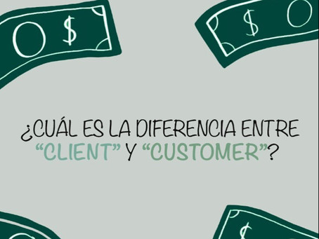 """¿Cuál es la diferencia entre """"Client"""" y """"Customer""""?"""