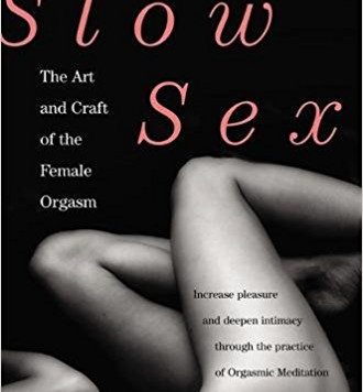 Review: Slow Sex...The Art and Craft of the Female Orgasm