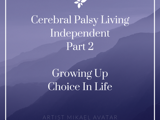 Cerebral Palsy living independently  part 2