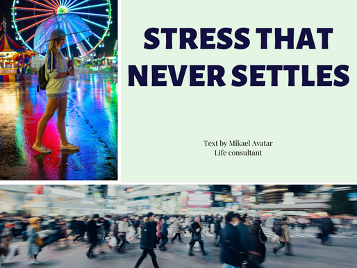 Stress that never settles