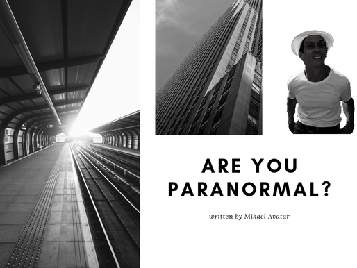 Are you paranormal?