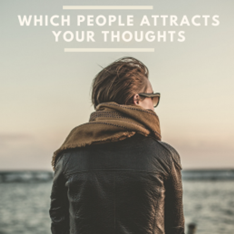 which-people-attracts-your-thoughts1