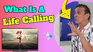 🆕What Is A Life Calling – How To Find Your Calling In Life Honest Video