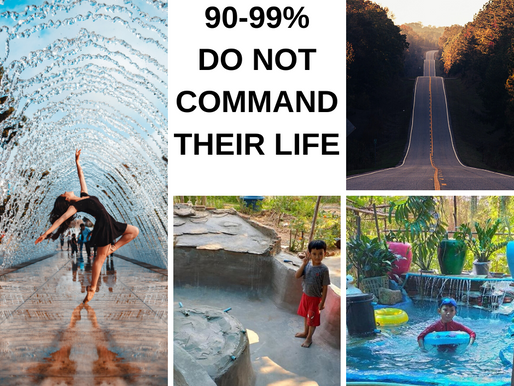 90-99% do not have command in their lives