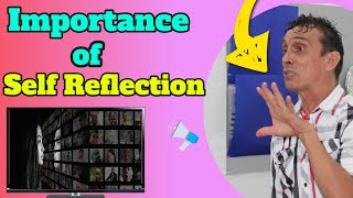 Importance Of Self Reflection – Why Is Self Reflection Important Top Video