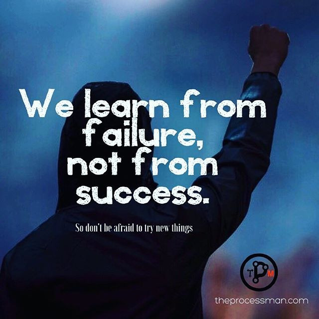 Learn from your failures!