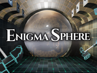 New VR Title, ENIGMA SPHERE Developed by YOMUNECO made Possible by a Third-Party Allocation of Share