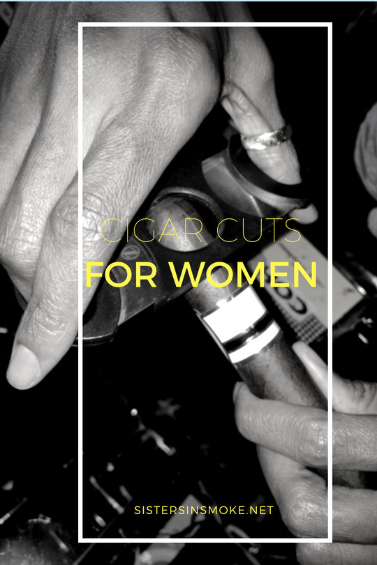 Beginner: Cigar Cuts For Women