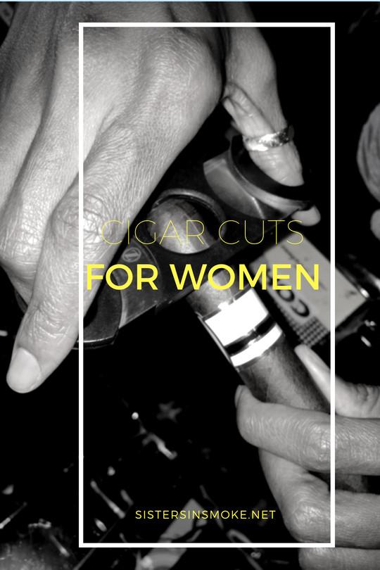 Beginner: Cigar Cuts For Women