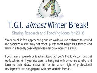 TGI almost winter break