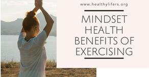 Mindset Health Benefits of Exercising