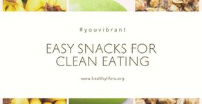 Easy Snacks for Clean Eating