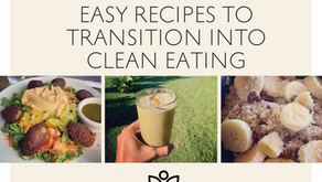 Easy Recipes to Transition to Clean Eating