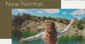 5 Helpful Steps to Adjust to Your New Normal