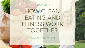 How Clean Eating and Fitness Work Together