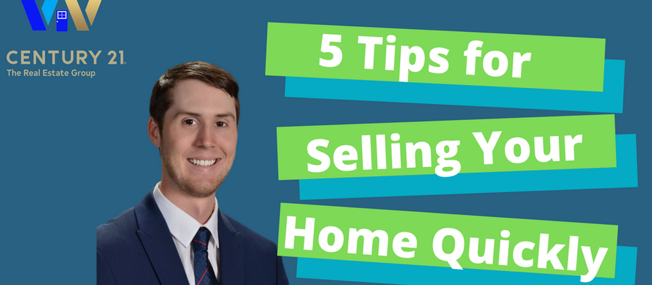 5 Tips for Selling Your Home Quickly!