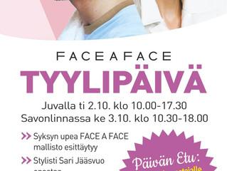 FACE A FACE TYYLIPÄIVÄT 2.-3.10.
