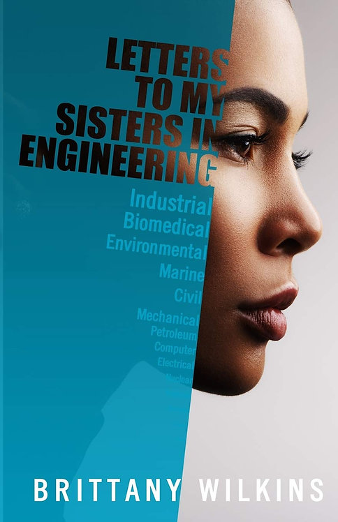 Letters to My Sisters in Engineering