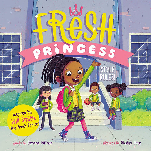 The Fresh Princess: Style Rules!