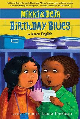 Nikki and Deja: Birthday Blues [INDIVIDUAL]