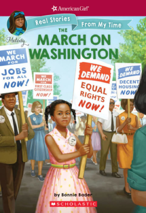 The March on Washington (American Girl: Real Stories From My Time)