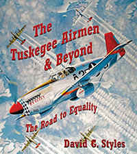 The Tuskegee Airmen and Beyond: The Road to Equality
