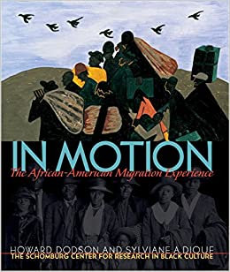In Motion: The African American Migration Experience