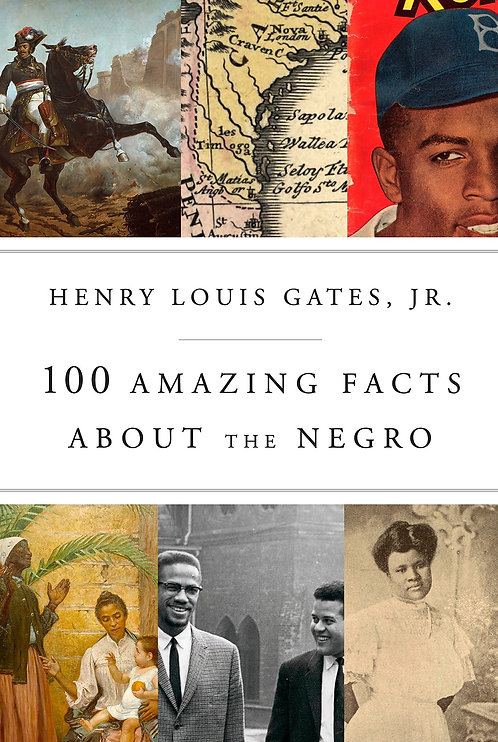 100 Amazing Facts About the Negro