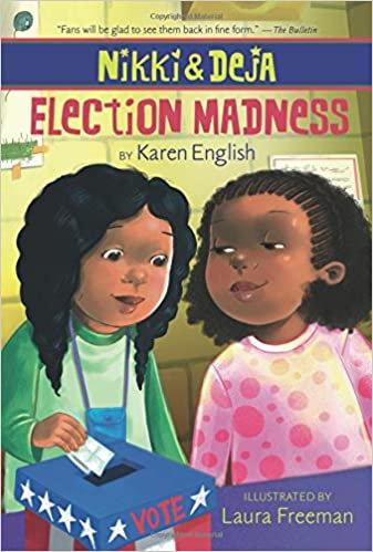 Nikki and Deja: Election Madness [INDIVIDUAL]