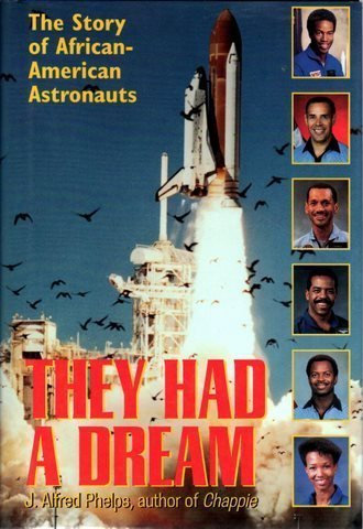 They Had a Dream: The Story of African American Astronauts