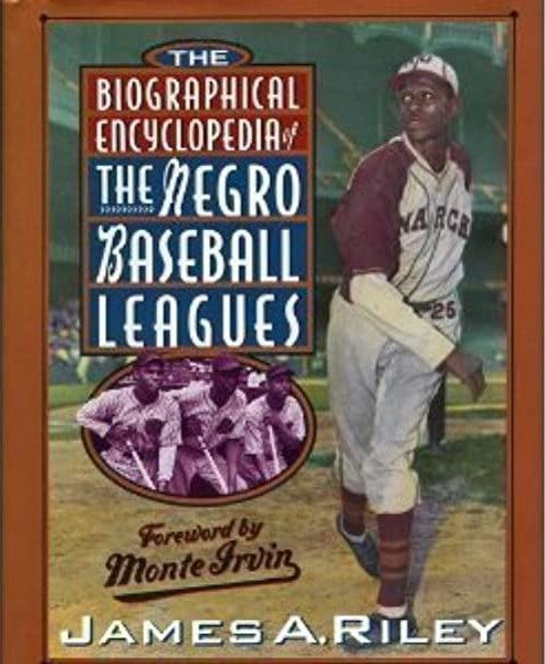 The Biographical Encyclopedia of the Negro Baseball Leagues [OUT OF PRINT]