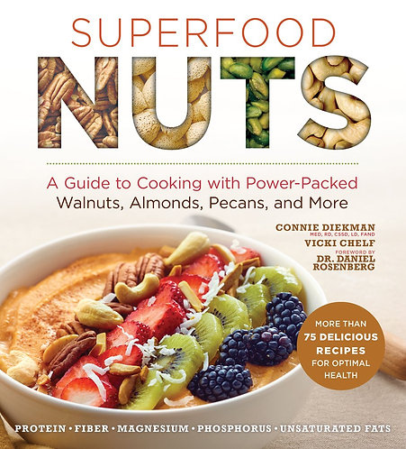 Superfood Nuts: A Guide to Cooking with Power-Packed Walnuts, Almonds, and More