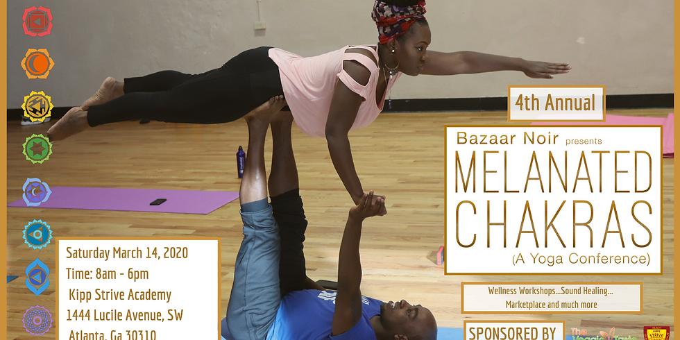 Melanated Chakras - 4th Annual - Yoga & Wellness Conference