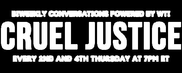 Cruel Justice Logo 2021 White.png