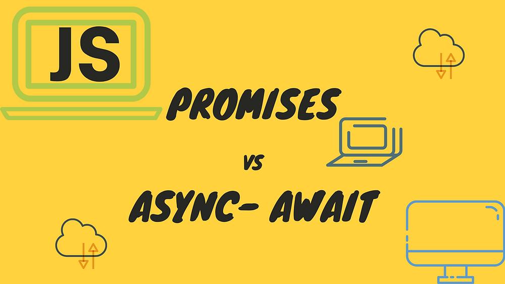 Promises và Async-Await trong Javascript