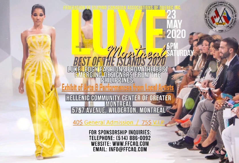 Luxe Montreal Best Of The Islands Brings The Best Of Luxurious Fashions From The Philippines