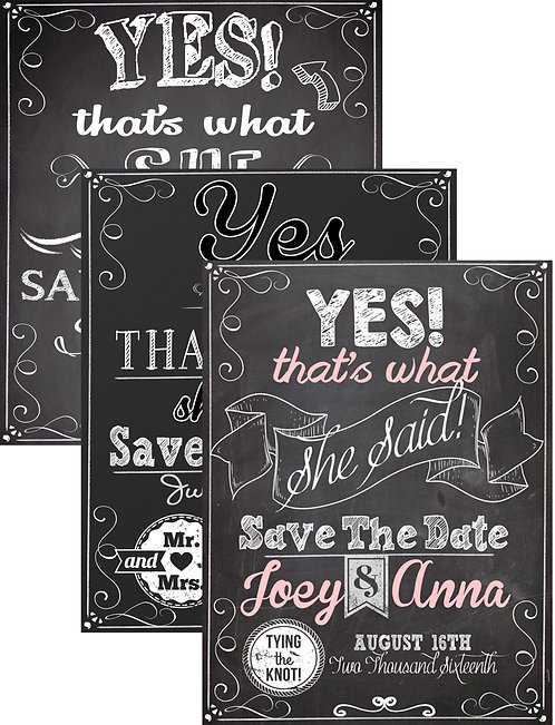 That's what she said save the date