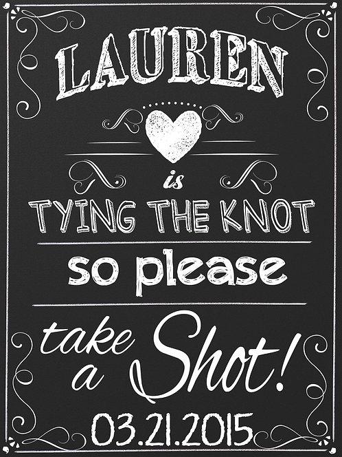 Tying Knot, Take a Shot
