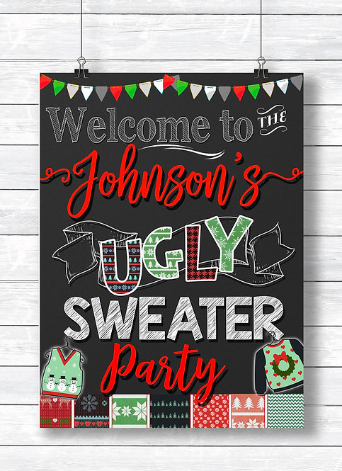 Ugly Sweater Welcome Sign