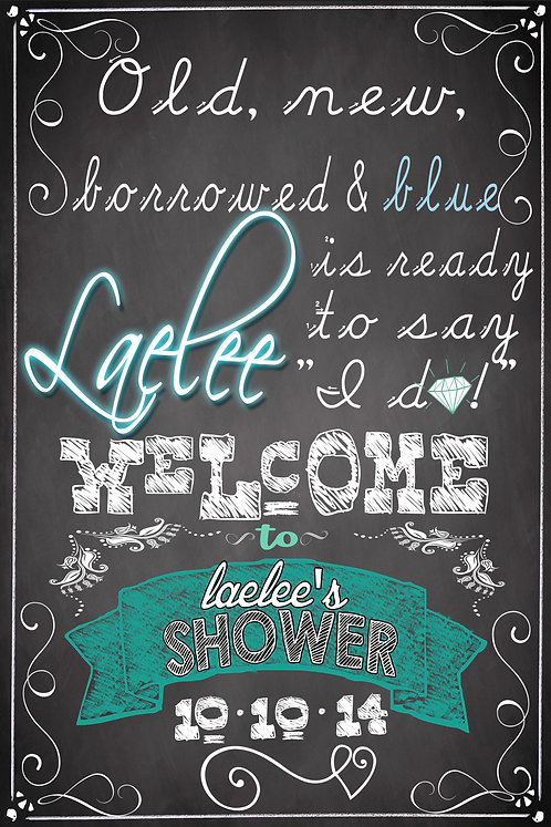 Old, New, borrowed & blue Shower Sign