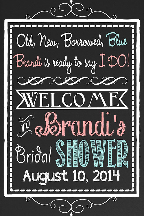 Borrowed & Blue Welcome to Shower